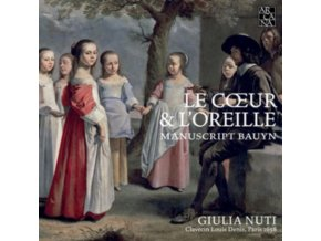 GUILIA NUTI - Le Coeur & LOreille - Manuscript Bauyn (CD)