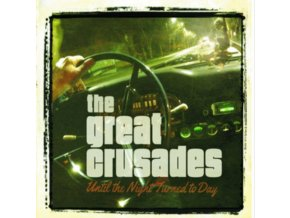 GREAT CRUSADES - Until The Night Turned To Day (CD)