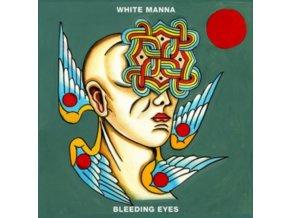 WHITE MANNA - Bleeding Eyes (CD)