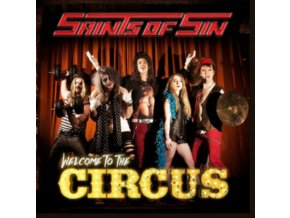SAINTS OF SIN - Welcome To The Circus (CD)