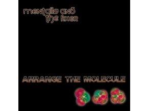 MENTALLO & THE FIXER - Arrange The Molecule (CD)