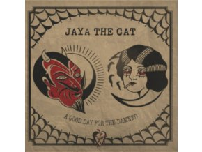 JAYA THE CAT - A Good Day For The Damned (CD)