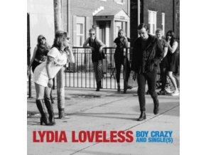 LYDIA LOVELESS - Boy Crazy & Single(S) (CD)