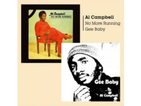 AL CAMPBELL - Gee Baby + No More Running (CD)