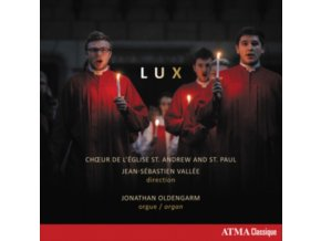 CHOIR OF THE ST. ANDREW AND ST. PAUL CHURCH / JONATHAN OLDENGARM - Lux: Music For The Nativity (Whitacre. Lauridsen. Todd. Willcocks. Howells. Dove Et Al) (CD)