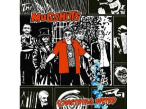 MUGSHOTS - Something Weird (CD)