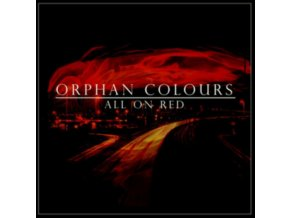 ORPHAN COLOURS - All On Red (CD)