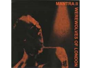 MANTRA 2 - Werewolves Of London (CD)