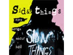 SID & THINGS - More Songs About Hell (CD)