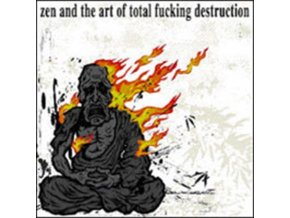TOTAL FUCKING DESTRUCTION - Zen And The Art Of Total... (CD)
