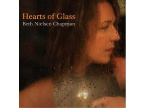 BETH NIELSEN CHAPMAN - Hearts Of Glass (CD)