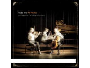MOSA TRIO - Portraits - Shostakovich. Wamper. Coppens (CD)
