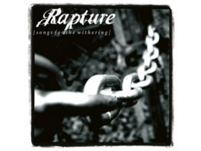 RAPTURE - Songs For The Withering (CD)