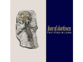 FEAR OF DARKNESS - The Virgin Land (CD)