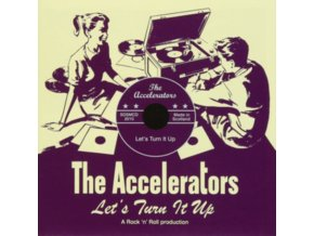 ACCELERATORS - Lets Turn It Up (CD)
