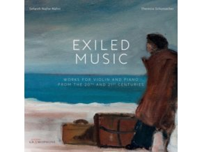 NAJFAR-NAHVI / SCHUMACHER - Exiled Music: Works For Violin And Piano From The 20Th And 21St Century (CD)