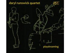 DARYL RUNSWICK QUARTET - Playdreaming (CD)