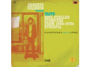 VARIOUS ARTISTS - Ernesto Chahoud Presents Taitu - Soul-Fuelled Stompers From 1960S - 1970S Ethiopia (CD)