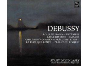 STAN DAVID LASRY - Debussy: Pour Le Piano / Estampes / Preludes (CD)