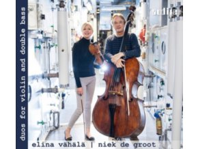 ELINA VAHALA / NIEK DE GROOT - Duos For Violin And Double Bass (CD)