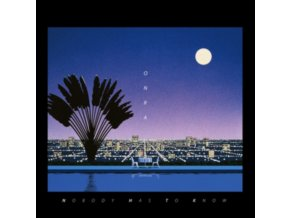 ONRA - Nobody Has To Know (CD)