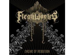 FLESHWORKS - Engine Of Perdition (CD)