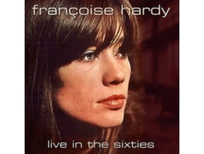 FRANCOISE HARDY - Live In The Sixties (CDR)