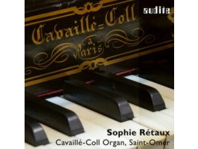 SOPHIE RETAUX - The Cavaille-Coll Organ. Saint-Omer (CD)