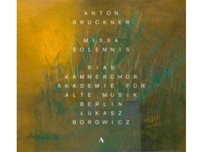 RIAS KAMMERCHOR / AKAMUS - Bruckner / Missa Solemnis (CD)