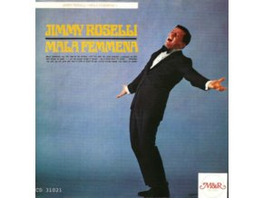 JIMMY ROSELLI - Mala Femmena (CD)