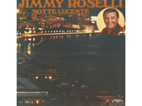 JIMMY ROSELLI - Notte Lucente (CD)