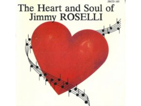 JIMMY ROSELLI - The Heart & Soul (CD)