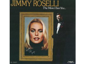 JIMMY ROSELLI - The More I See You (CD)