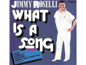 JIMMY ROSELLI - What Is A Song (CD)