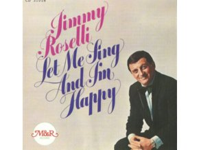 JIMMY ROSELLI - Let Me Sing And Ill Be Happy (CD)