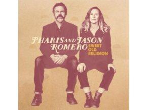 PHARIS AND JASON ROMERO - Sweet Old Religion (CD)