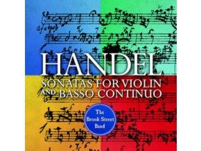 BROOK STREET BAND - Handel: Sonatas For Violin And Basso Continuo (CD)