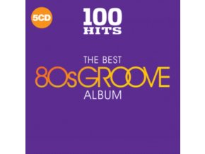 VARIOUS ARTISTS - 100 Hits - The Best 80s Groove Album (CD)