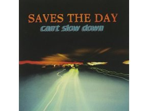 SAVES THE DAY - CanT Slow Down (CD)