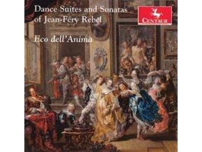 ECO DELLANIMA - Dance Suites And Sonatas Of Jean-Fery Rebel (CD)