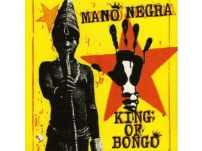 MANO NEGRA - King Of Bongo (CD)