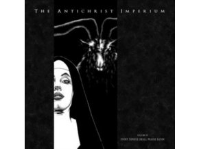 ANTICHRIST IMPERIUM - Volume II: Every Tongue Shall Praise Satan (Limited Edition) (CD)
