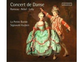 LA PETITE BANDE / SIGISWALD KUIJKEN - Concert De Danse: Works By Rameau. Rebel. Lully Et Al. (CD)