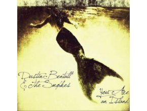 DUSTIN BENTALL & THE SMOKES - You Are An Island (CD)