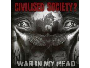 CIVILISED SOCIETY - War In My Head (CD)
