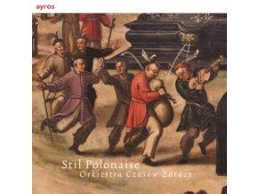 ORKIESTRA CZASOW ZARAZY - Stil Polonaise (CD)