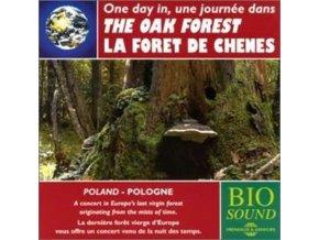 UNE JOURNEE DANS LA FORET DE CHENES - The Oak Forest (CD)