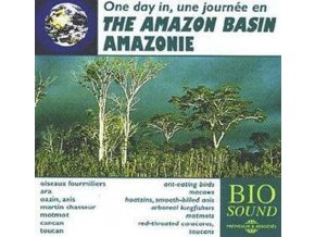 UNE JOURNEE EN AMAZONIE - The Amazon Basin (CD)