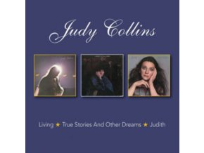 JUDY COLLINS - Living / True Stories And Other Dreams / Judith (CD)