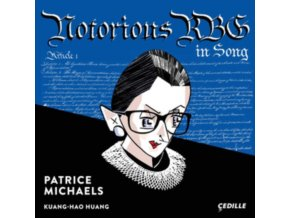 MICHAELS/HUANG - Notorious Rgb In Song (CD)